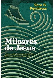 Milagres de Jesus | VERN S. POYTHRESS