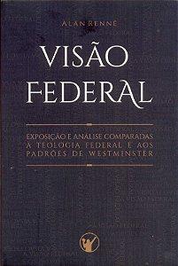 Nome: Visão Federal | Alan Rennê