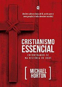 Nome: Cristianismo Essencial | Michael Horton