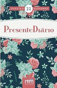 Presente Diário 2019 | Feminino | 22 | Rádio Trans Mundial
