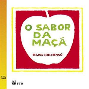 O sabor da maçã - Regina Rennó
