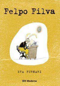 Felpo Filva - Série do Avesso -  Furnari, Eva - MODERNA