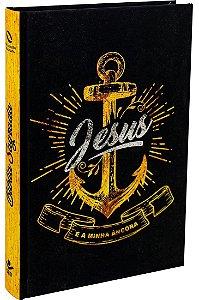 Bíblia Sagrada NAA | Jesus É Minha Âncora – Âncora/Capa Dura | SBB