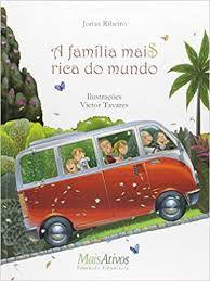 A Família Mais Rica do Mundo - Jonas Ribeiro (Autor), Victor Tavares (Autor)