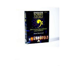 """Livro """"Ensaios Sobre a Música Universal"""", volume 1 (Do Canto Gregoriano a Beethoven), versão MINI"""