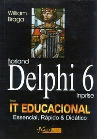 Borland Delphi 6 - Braga William Cesar
