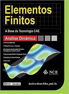 Elementos Finitos. Análise Dinâmica - Avelino Alves Filho