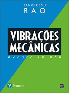 Vibrações Mecânicas - Singiresu Rao