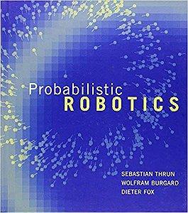 Probabilistic Robotics (Inglês) - Sebastian Thrun