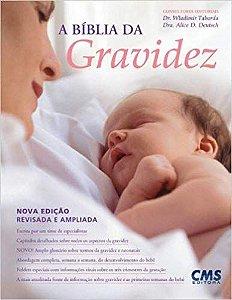 A Bíblia da Gravidez - Alice Deutch