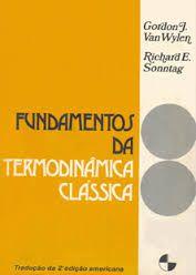 Fundamentos da Termodinâmica Clássica - Gordon J. Van Wylen / Richard E. Sonntag