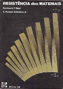 Resistência dos Materiais - E. Russell Johnston Jr. e Ferdinand Pierre Beer