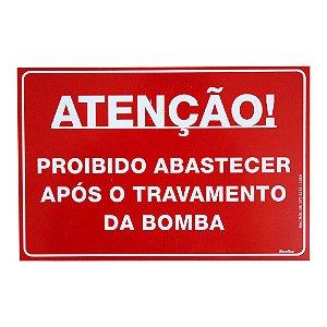 Placa de Sinalização Proibido Abastecer Após Travamento da Bomba Macrolub