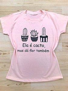 T-SHIRTS ALGODÃO FEMININA ROSA BB ELA É CACTO