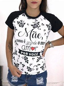 T-SHIRTS FEMININA RAGLAN PRETO MÃE COMO É GRANDE MEU AMOR
