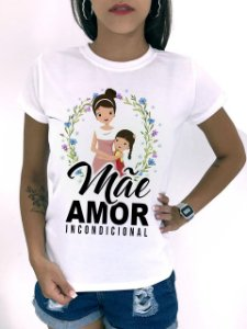 T-SHIRTS FEMININA POLIÉSTER OFF MÃE AMOR INCONDICIONAL FILHA