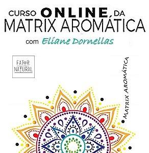 Curso Online da Matrix Aromática