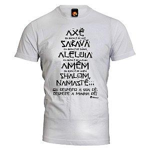 Camiseta Eu Respeito a Sua Fé