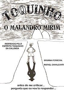 Livro Toquinho - O Malandro Mirim