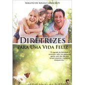 Livro Diretrizes para uma Vida Feliz