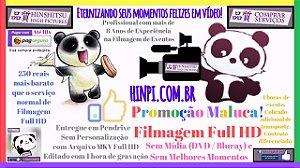 FILMAGEM FULL HD PREÇO PROMOCIONAL SEM MÍDIAS SEM MELHORES MOMENTOS