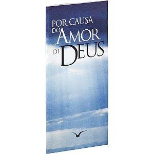 Livreto Por causa do Amor de Deus