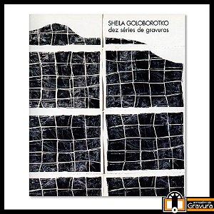 Sheila Goloborotko - dez séries de gravuras