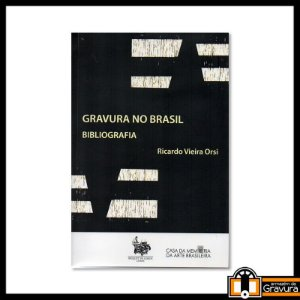 Gravura no Brasil - bibliografia
