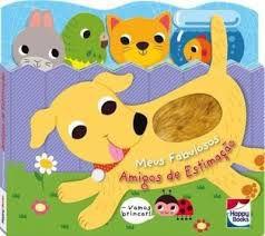 Livro - Carinhas Felizes : Meus Fabulosos Amigos De Estimação - Sensorial