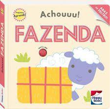 Livro - Pequeno Aprendiz - Achouuu! Fazenda
