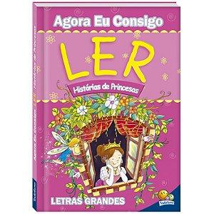 Livro - Agora Eu Consigo Ler: Historias De Princesas