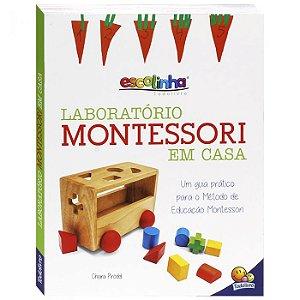 Livro - Escolinha Laboratório Montessori - Em Casa