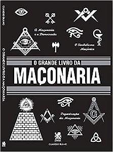 O Grande Livro da Maçonaria