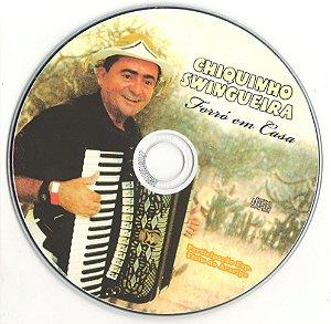 Chiquinho Swingueira - Forró em Casa