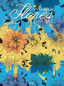 Sketchbook Flores Volume 2