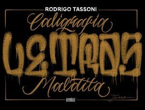 Rodrigo Tassoni - Caligrafia Maldita - Sketchbook
