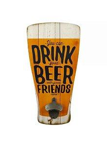 Placa Abridor de Garrafa Drink Beer
