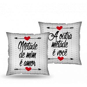 Almofada Metade De Mim É Amor Brasfoot