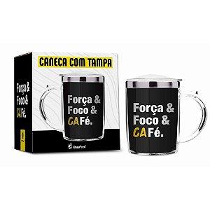 Caneca Térmica Foco. Força e Café 350ml