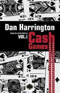 Dan Harrington: Cash Games – Volume I