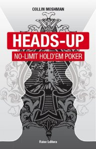 Heads-up No Limit Hold'em Poker