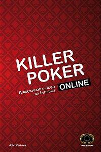 Killer Poker Online - Volume I