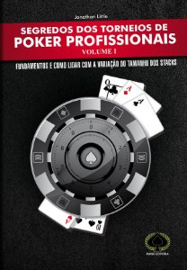 Segredos dos Torneios de Poker Profissionais - Volume I