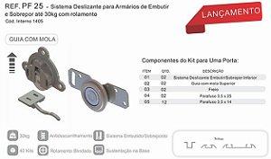 Perfil - PF 25 - Sistema Deslizante p/ Armário de Embutir e Sobrepor 30 kg