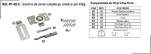 Perfil - Sistema deslizante para armário - PF 40 S - Correr simples até 40kg