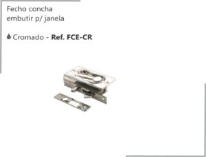 PERFIL - Fecho Concha Embutir - FCE-CR - Para Janela - Cromado