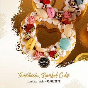 Curso Presencial: Symbol Cake Com Erica Fedato 03.09.19 (Terça-Feira)