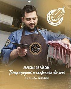 Curso Presencial - Especial de Páscoa: Temperagem e confecção de ovos de Páscoa com Alisson Jory - 20.02.2020 (quinta) em Maringá
