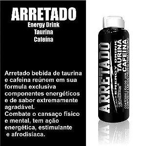 Afrodisíaco Arretado Taurina E Cafeína 20ml - Energy Drink- CAIXA COM 24 UNID