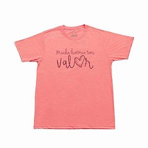 Camiseta - Minha história tem valor